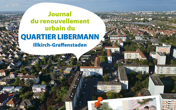 Journal de renouvellement urbain du Quartier Libermann à Illkirch-Graffenstaden