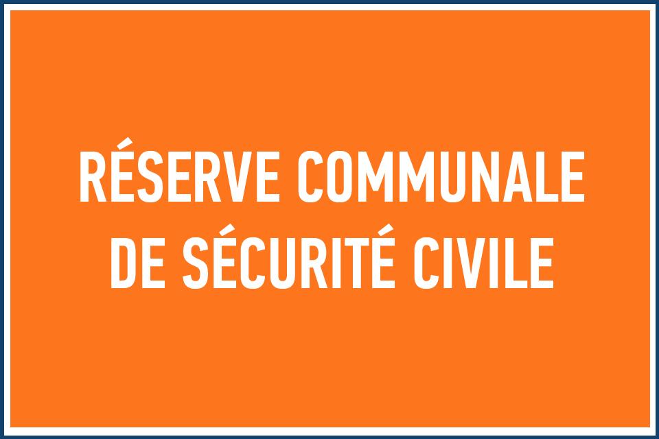 Création d'une réserve communale de sécurité civile